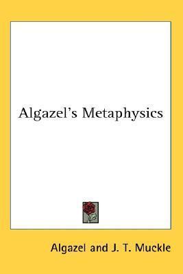 Algazels Metaphysics Algazel