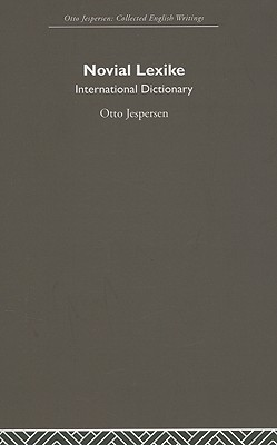 Novial Lexike: International Dictionary  by  Otto Jespersen