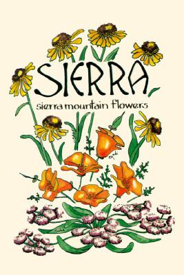 Sierra: Sierra Mountain Flowers Millie Miller