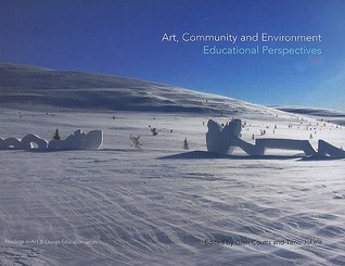 Art, Community and Environment: Educational Perspectives Glen Coutts