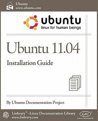 Ubuntu 11.04 Installation Guide  by  Ubuntu Documentation Project