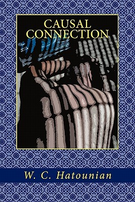 Causal Connection  by  W.C. Hatounian