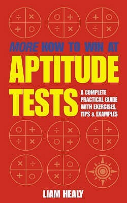 More How To Win At Aptitude Tests Liam Healy