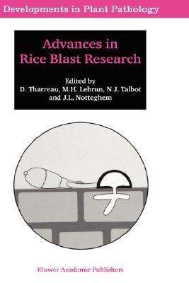 Advances in Rice Blast Research: Proceedings of the 2nd International Rice Blast Conference 4 8 August 1998, Montpellier, France  by  D. Tharreau