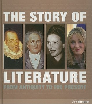 The Story of Literature: From Antiquity to the Present Daniel Andersson