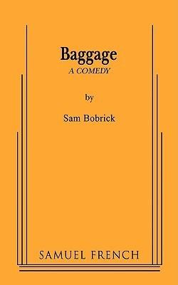 Baggage  by  Sam Bobrick