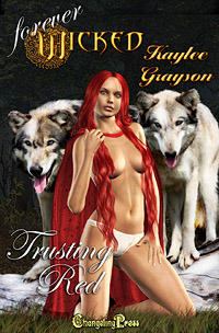 Trusting Red (Forever Wicked, #8) Kaylee Grayson