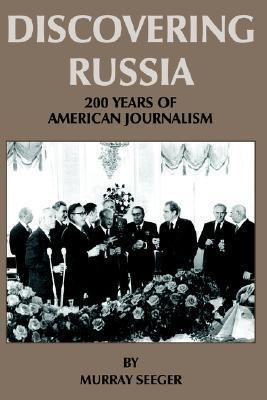 Discovering Russia  by  Murray Seeger