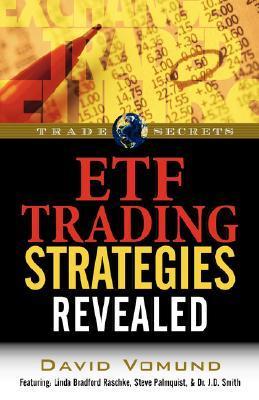 ETF Trading Strategies Revealed (Trade Secrets (Marketplace Books)) David Vomund