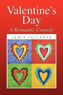 Valentines Day Lewis Faulkner