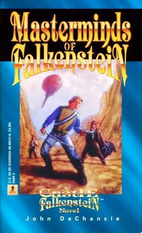 Masterminds of Falkenstein: A Castle Falkenstein Novel  by  John DeChancie