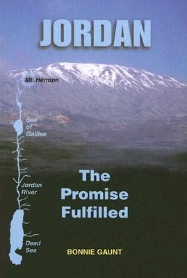 Jordan: The Promise Fulfilled  by  Bonnie Gaunt