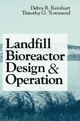 Landfill Bioreactor Design and Operation Debra R. Reinhart
