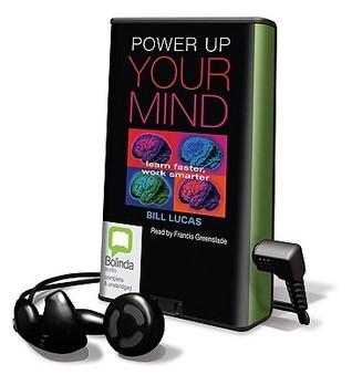 Power Up Your Mind Bill Lucas