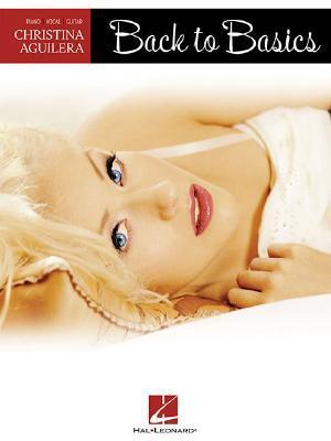 Christina Aguilera: Back to Basics Christina Aguilera