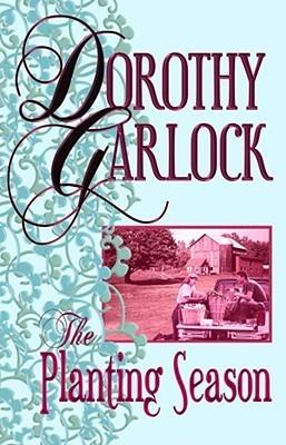 The Planting Season (Center Point Premier Romance  by  Dorothy Garlock