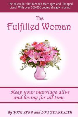 The Fulfilled Woman Toni Spry