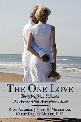 The One Love: Thoughts from Solomon  by  Joseph H. Miller