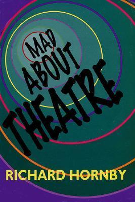 Mad about Theatre Richard Hornby