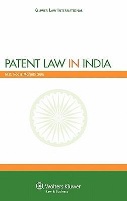 Patent Law In India  by  Manjula Guru