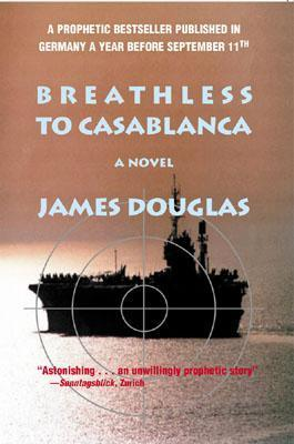 Breathless to Casablanca James    Douglas