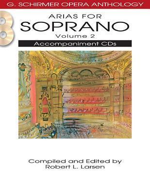 Arias for Soprano - Volume 2 Robert L. Larsen