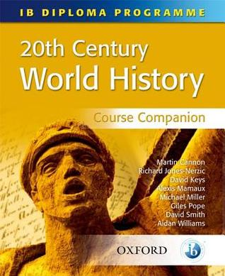 20th Century World History Course Companion  by  Martin Cannon
