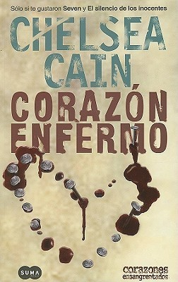 Corazon enfermo/Heart Sick  by  Chelsea Cain