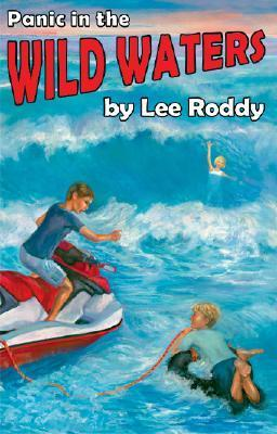 Panic in the Wild Waters (Ladd Adventure) (Ladd Family Adventures Lee Roddy