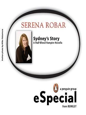 Sydneys Story Serena Robar