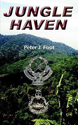 Jungle Haven Peter J. Foot