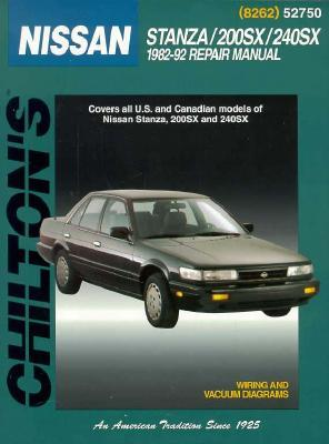 Chiltons Nissan Stanza200 Sx240 Sx 1982 92 Repair Manual.  by  Chilton Automotive Books