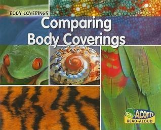 Comparing Body Coverings Rebecca Rissman