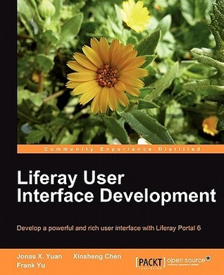 Liferay User Interface Development  by  Jonas X. Yuan