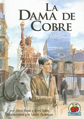 La Dama De Cobre / The Copper Lady  by  Alice Ross