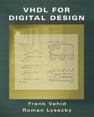 VHDL for Digital Design  by  Frank Vahid