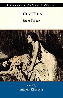 Dracula, A Longman Cutural Edition  by  Bram Stoker