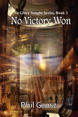 No Victory Won Phil Geusz