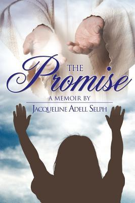 The Promise  by  Jacqueline Adell Selph