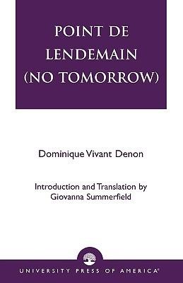 Point de Lendemain (No Tomorrow) Vivant Denon
