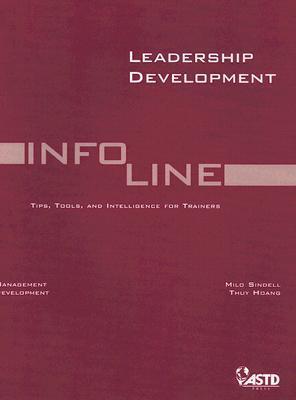 Info Line: Leadership Development  by  Milo Sindell