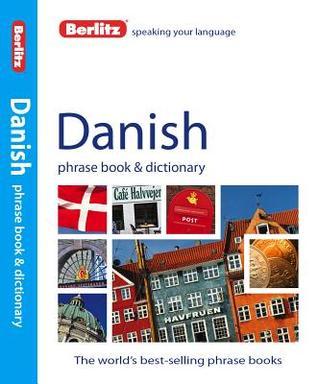 Berlitz Danish Phrase Book and Dictionary  by  Berlitz Publishing Company