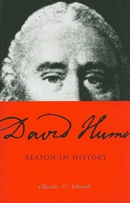 David Hume: Reason in History  by  Claudia M. Schmidt