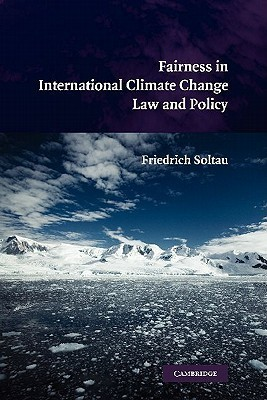 Fairness in International Climate Change Law and Policy Friedrich Soltau