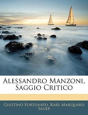 Alessandro Manzoni, Saggio Critico giustino fortunato