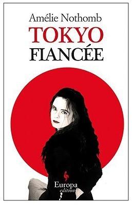 Tokyo Fiancée Amélie Nothomb