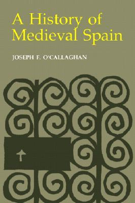 Reconquest and Crusade in Medieval Spain  by  Joseph F. OCallaghan