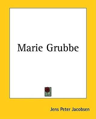 Marie Grubbe Jens Peter Jacobsen