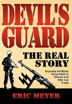 Devils Guard: The Real Story Eric  Meyer