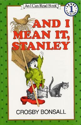 And I Mean It, Stanley Book and Tape [With Book] Crosby Bonsall